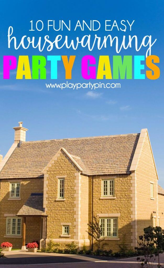 Housewarming party games for How to organize a housewarming party