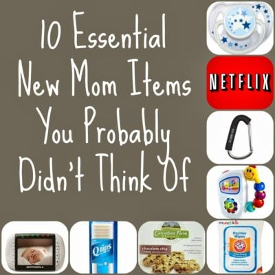10 Essential New Mom Items You Probably Didn't Think Of