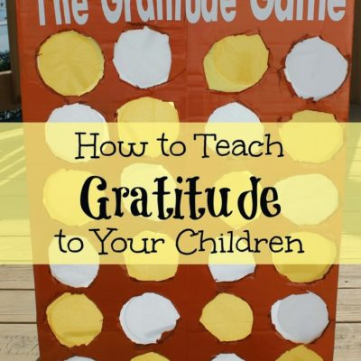 How to Teach Children Gratitude: The Gratitude Game