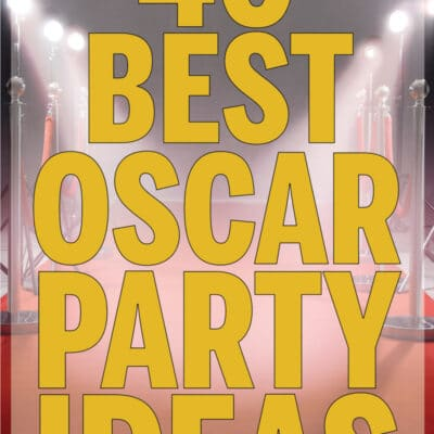 40 Award Winning Oscar Party Ideas