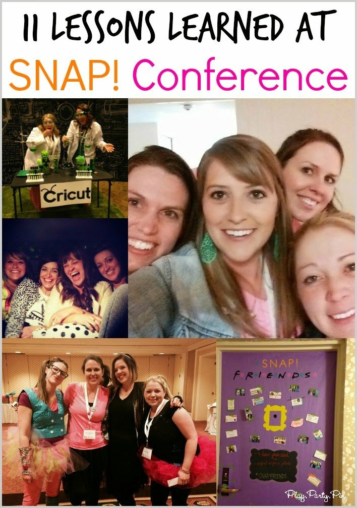 Top 11 lessons learned at SNAP! Conference for creative bloggers by playpartyplan.comTop 11 lessons learned at SNAP! Conference for creative bloggers by playpartyplan.com