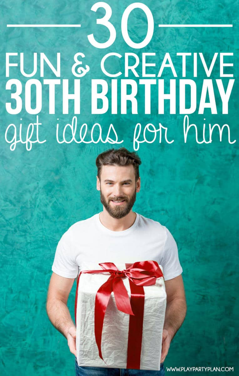 30 Creative 30th Birthday Gift Ideas For Him That He Will Love