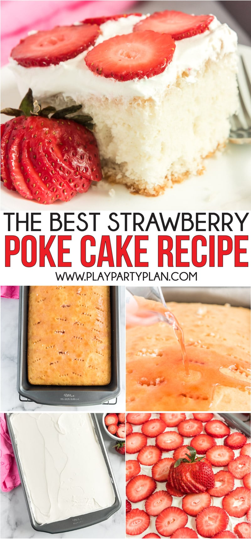 An easy and delicious strawberry poke cake recipe that makes the perfect summer dessert! via @playpartyplan