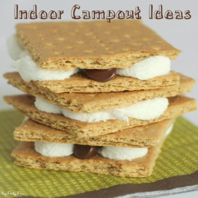 Fun Indoor Campout Ideas