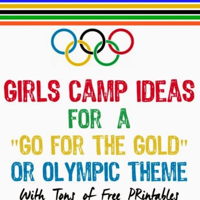 Girls Camp Ideas: Go for the Gold Olympic Theme