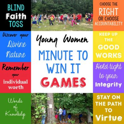 Young Women's Activity Idea: YW Value Minute to Win It Games