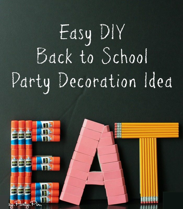 Back to school party decoration idea play party plan for Back to school decoration