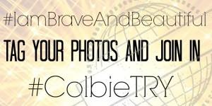#colbietry #iambraveandbeautiful