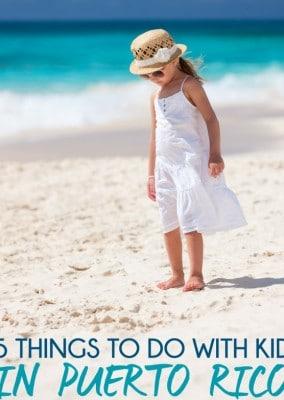 25 Things to Do Near San Juan Puerto Rico with Kids