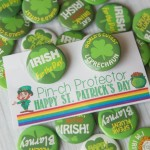 "Give your friends and family green St. Patrick's Day pins with these free pirintable ""pinch protector"" gift tags for the perfect way to say Happy St. Patrick's Day!"