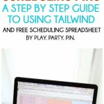 A great step by step guide to using Tailwind to save time scheduling pins on Pinterest, great for bloggers and small business owners