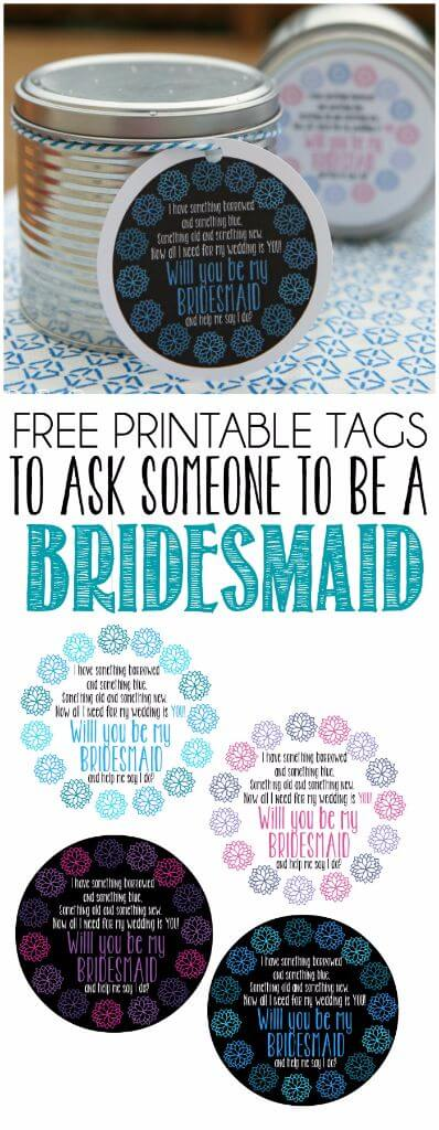Love this cute way to ask your friend to be a bridesmaid, love these free printable tags!