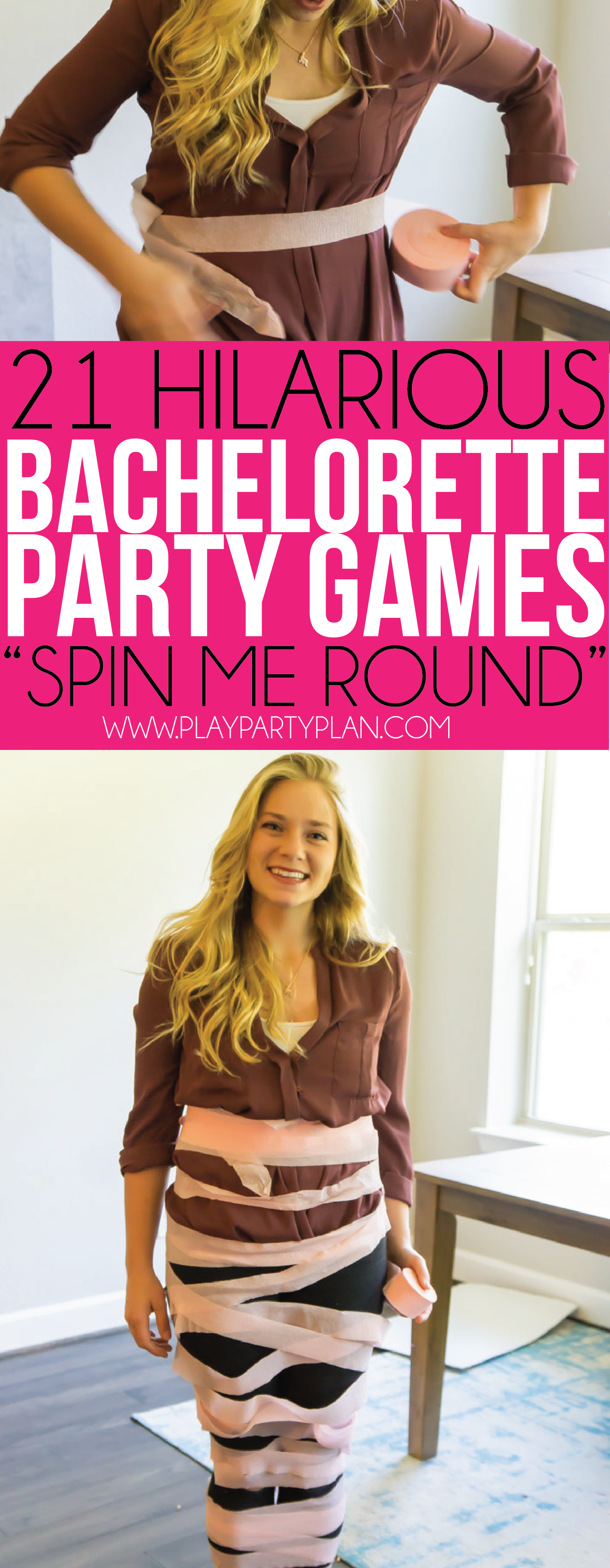 Spin me round and round in these fun bachelorette party games