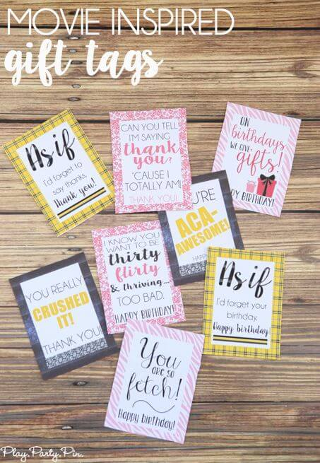 Movie quote printable gift tags from www.playpartyplan.com, love ithis!