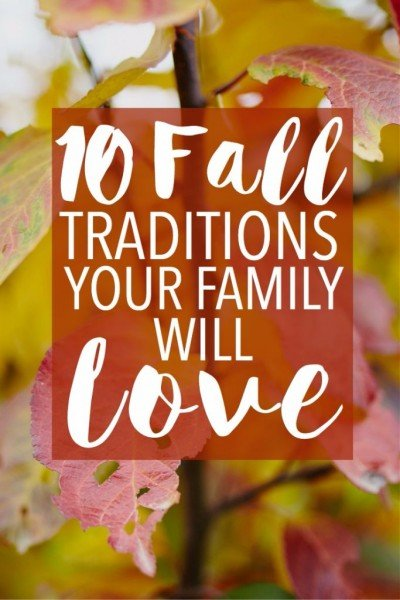 10 Fall Traditions Your Family Will Love