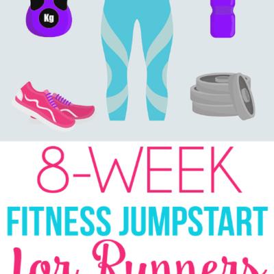 Fitness Jumpstart Week 8