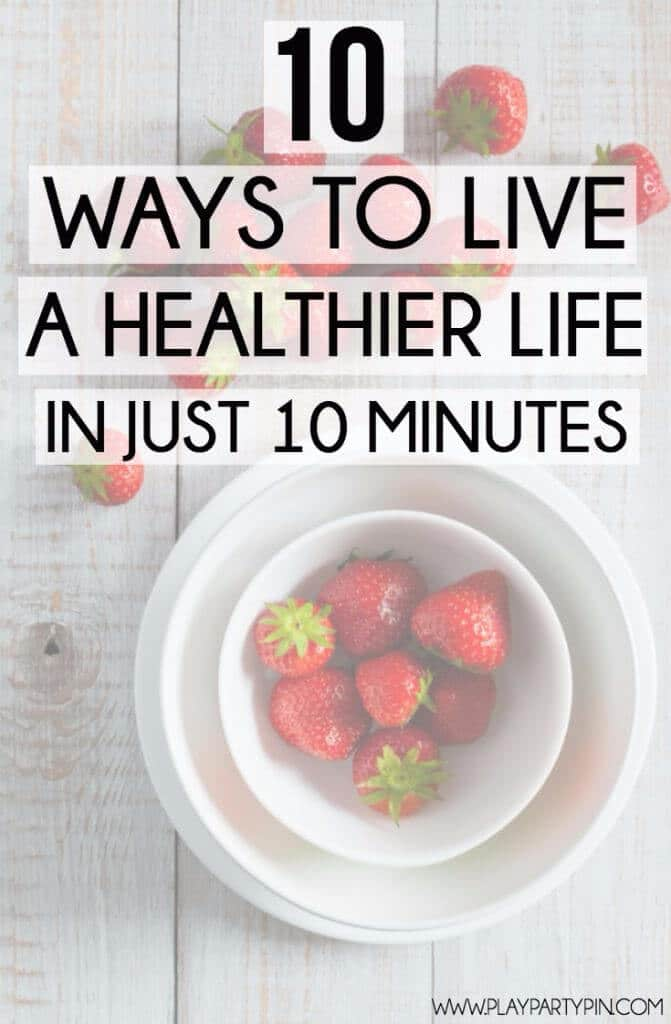 10 great ways that you can improve your health and fitness and live a healthier life in just 10 minutes! Tons of great healthy living ideas and tips!