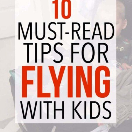 10 must-read tips for flying with kids, flying with toddlers, or even flying with babies! I'm definitely going to try #3 next time I fly!
