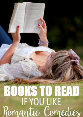 Love this list of books! Great books to read if you're a fan of romantic comedies like The Notebook, This Means War, or 13 Going on 30!
