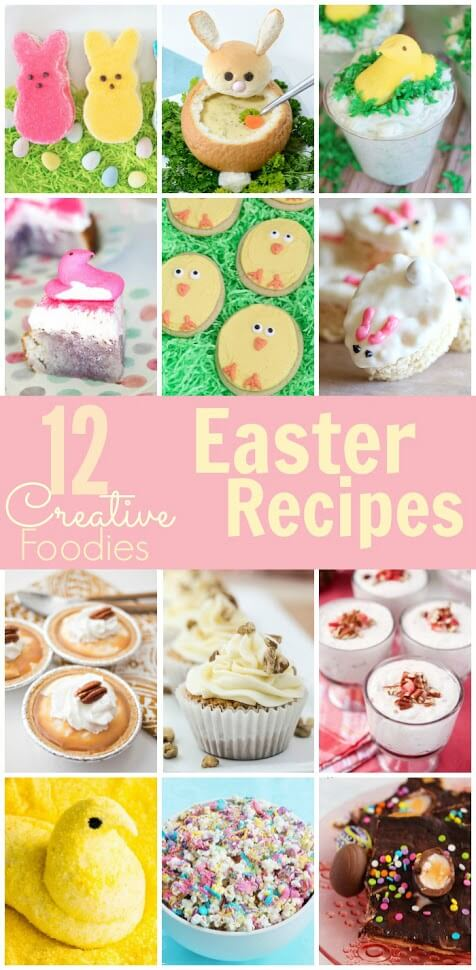 12 creative Easter recipes including new takes on traditional Easter desserts, Easter rolls, and more!