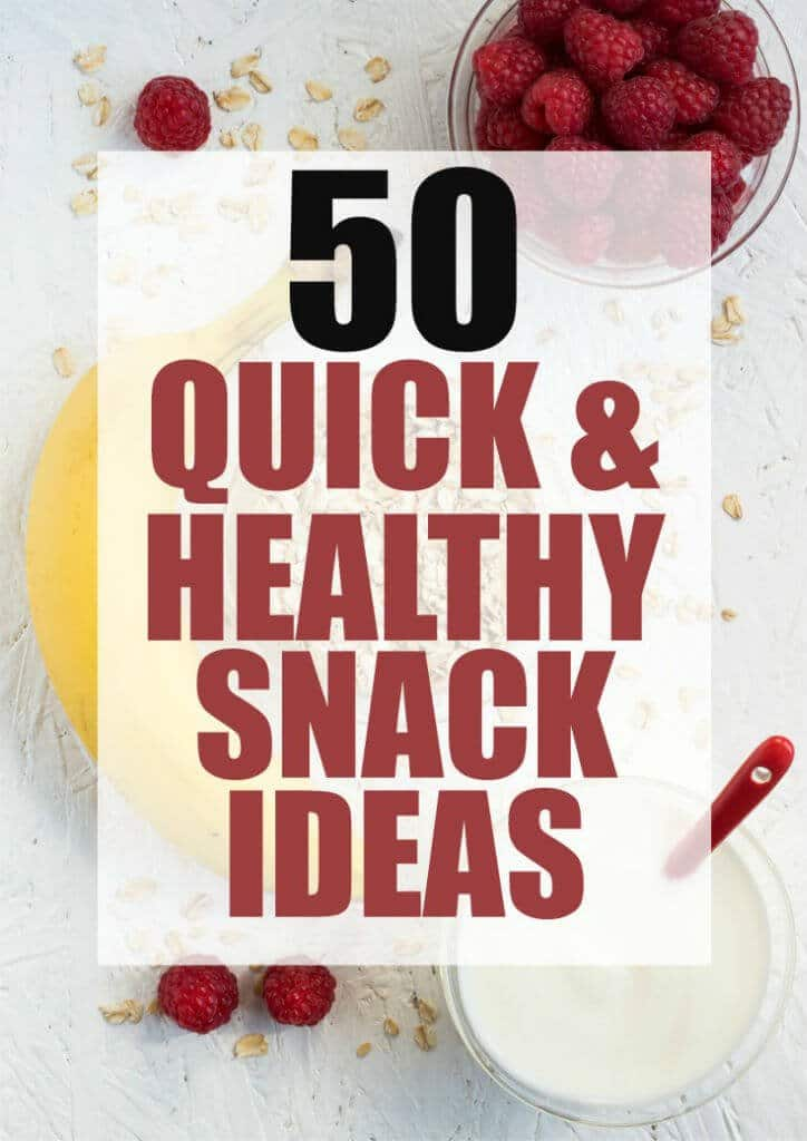 50 quick and healthy snack ideas with everything from the best fruit salad to great options for people who love nuts! And some snacks that make you forget you're not actually eating dessert!