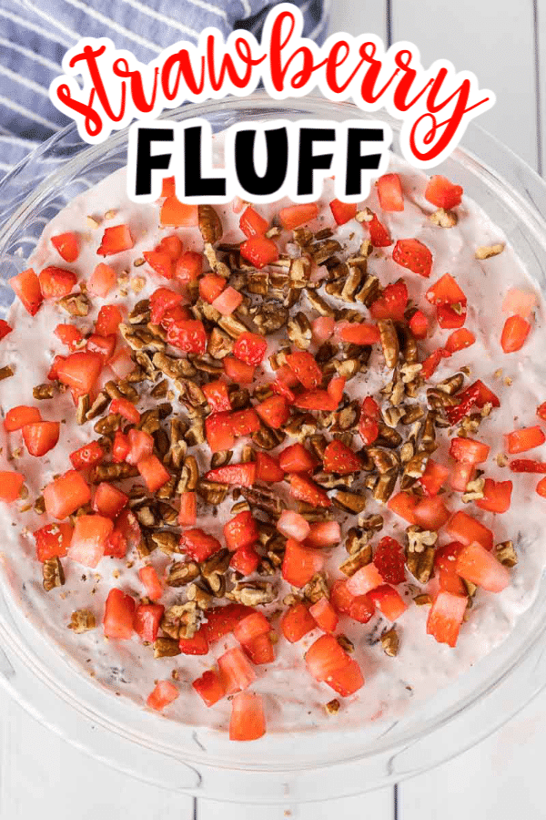 This strawberry fluff salad combines strawberries with fruit, cream cheese, whipped cream, and a little crunch! It's the perfect spring side dish or dessert, your choice!