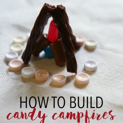Girls Camp Certification: Building Candy Campfires