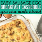 The best sausage breakfast casserole with bread cubes! Super easy to make ahead overnight and serve for a crowd! One of our favorite ever brunch recipes!