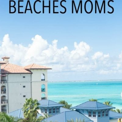Everything You Need to Know About Beaches Moms