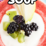 Bowl of strawberry soup with text for Pinterest