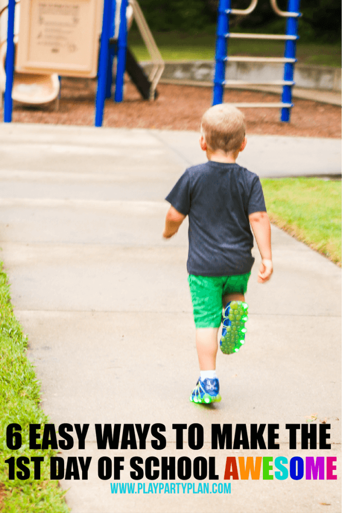 6 Easy Ways You Can Make the First Day of School Awesome