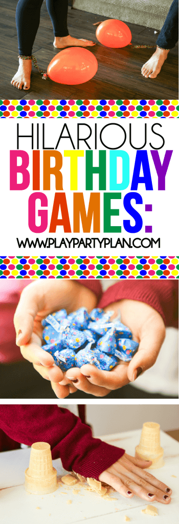 these hilarious birthday party games are great for teens and even for toddlers play them