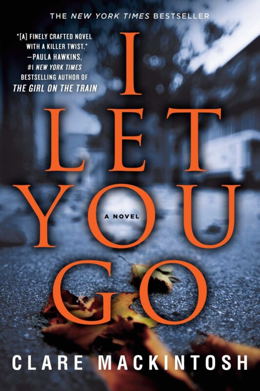 Cover of the book I Let You Go