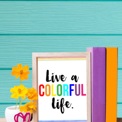 5 Ways to Live a Colorful Life in 2017