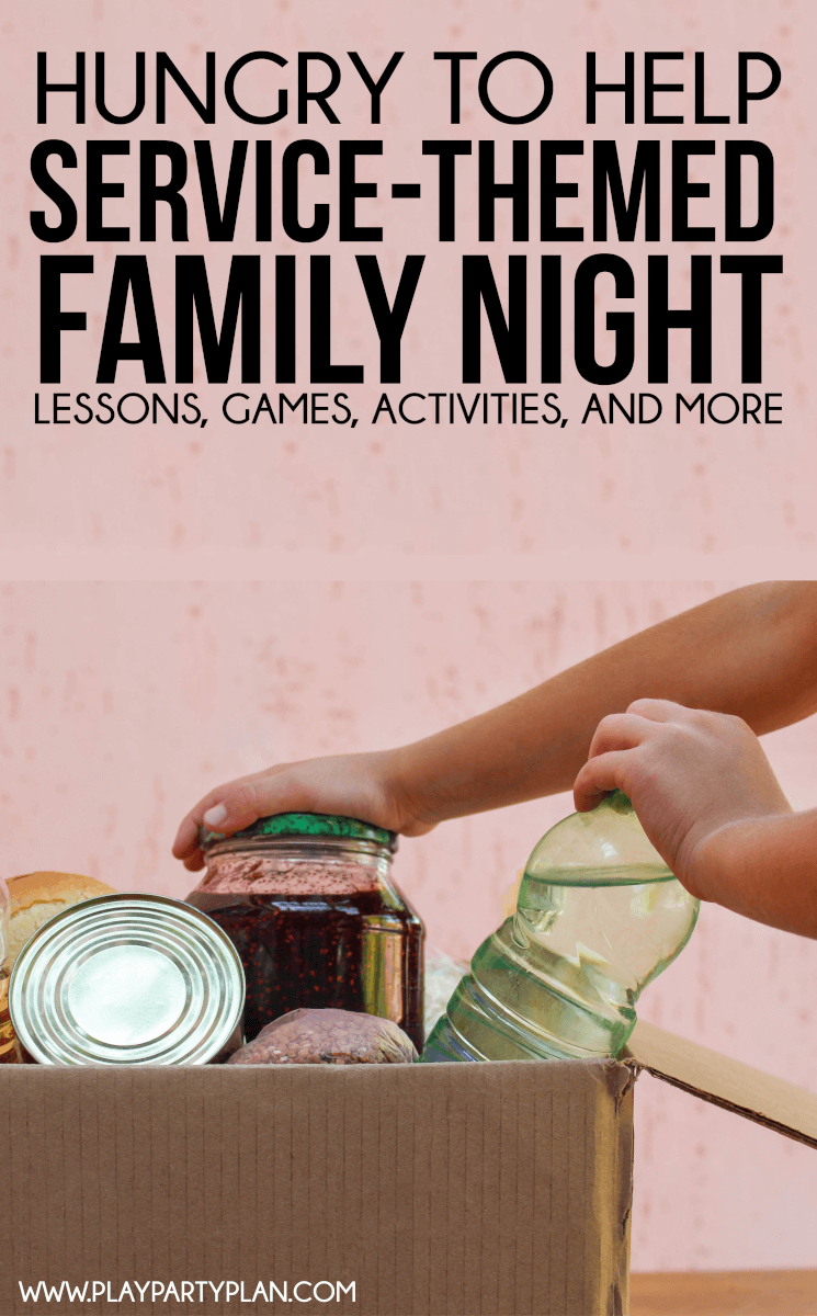 Family night ideas for a service-themed evening