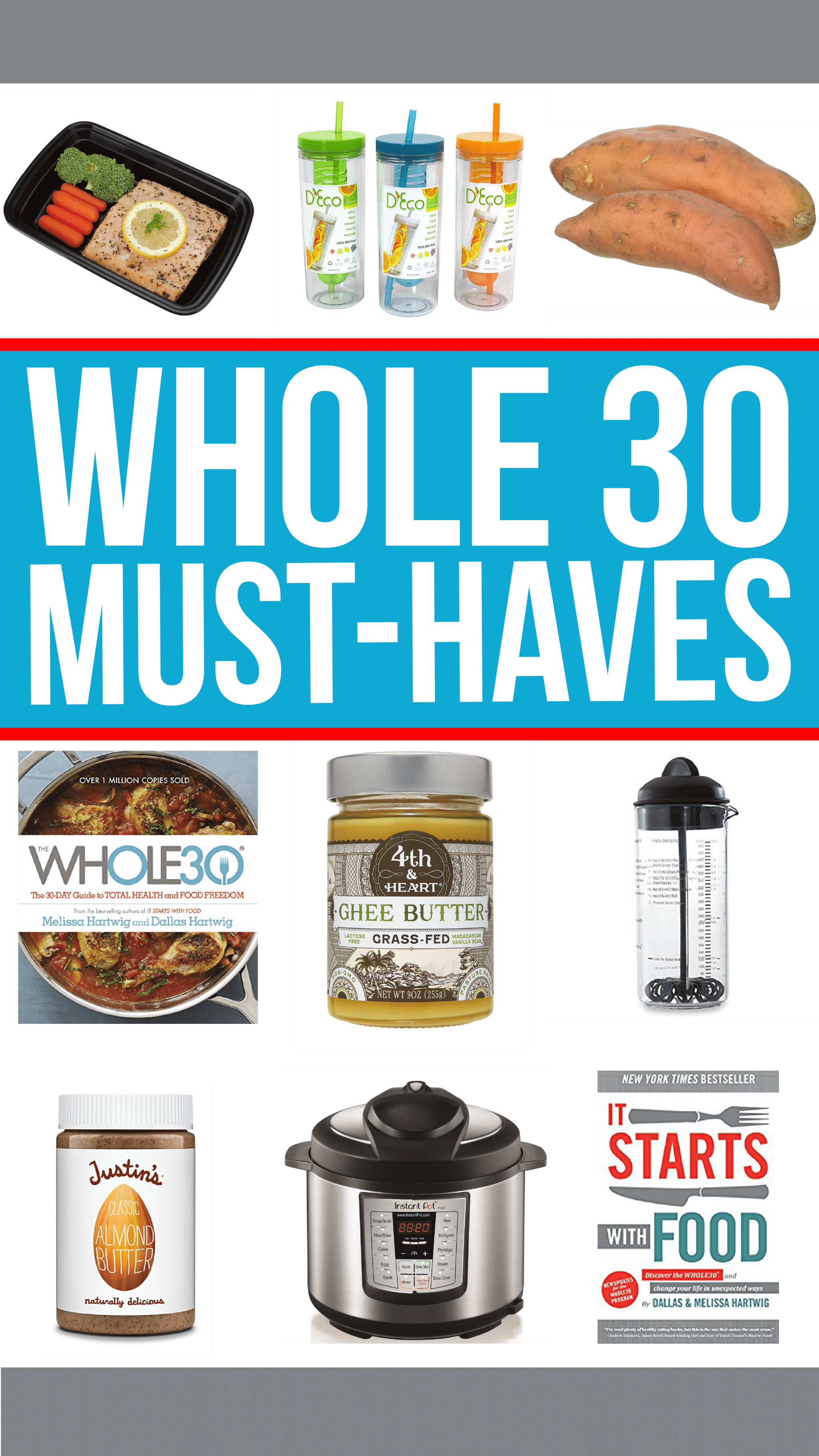 Must-haves for surviving the whole 30 challenge!