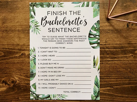 Finish the Bachlorette's sentence is one of the most fun bachelorette party agmes