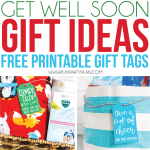 The cutest get well soon gifts with free printable get well cards