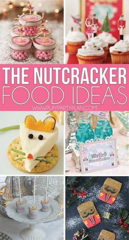 The Nutcracker party food and drinks