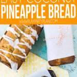 An easy Hawaiian pineapple bread recipe with a healthy twist! It's one of the most moist and delicious coconut pineapple bread recipes you're ever try!