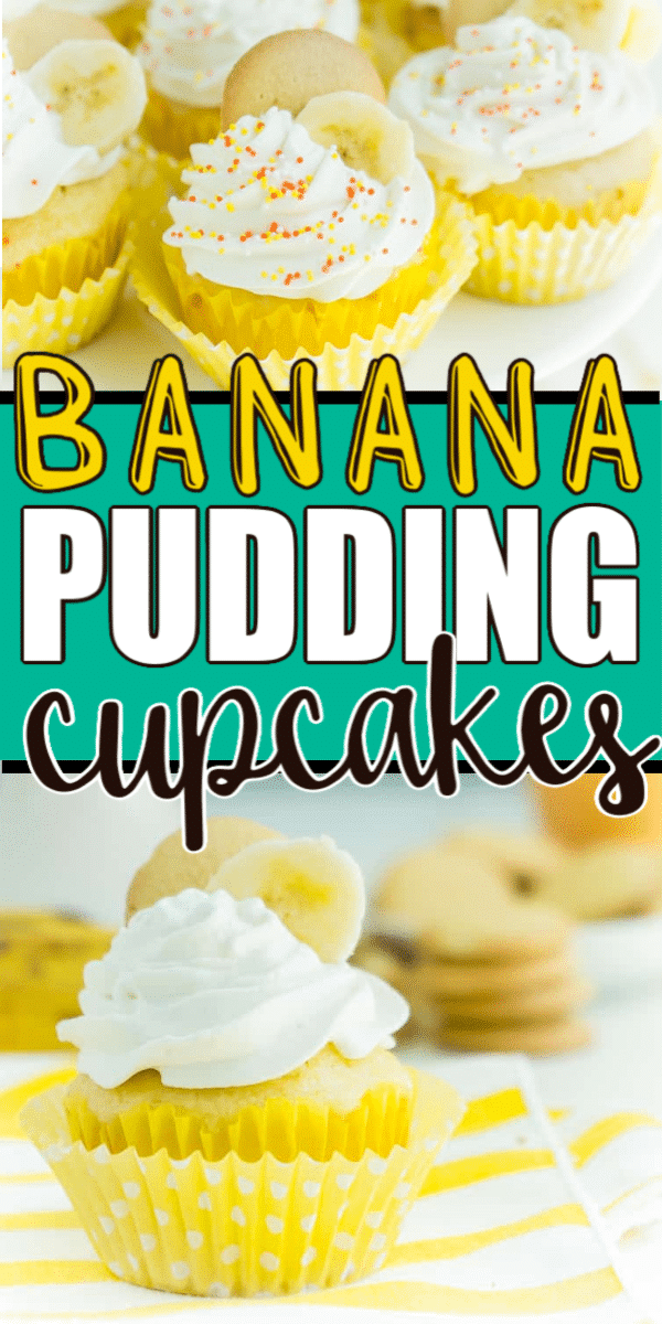 Photos of banana pudding cupcakes with text for Pinterest