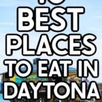 Daytona Beach restaurant with text for Pinterest