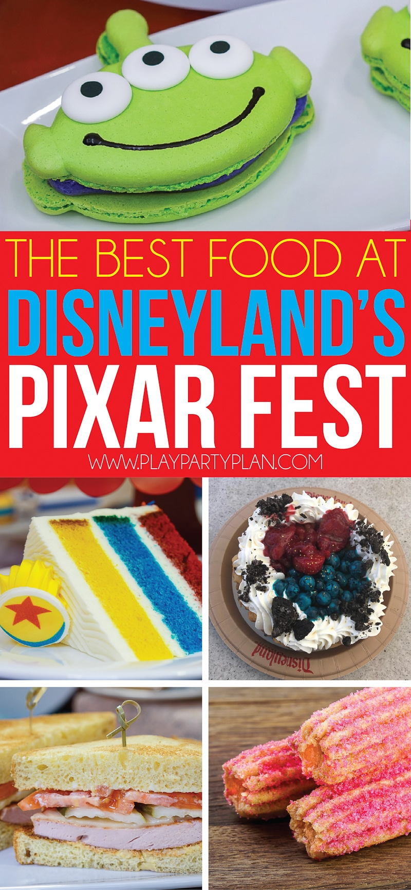 The best things to eat at Disneyland's Pixar Fest! A guide to all the best food and drinks in the parks!
