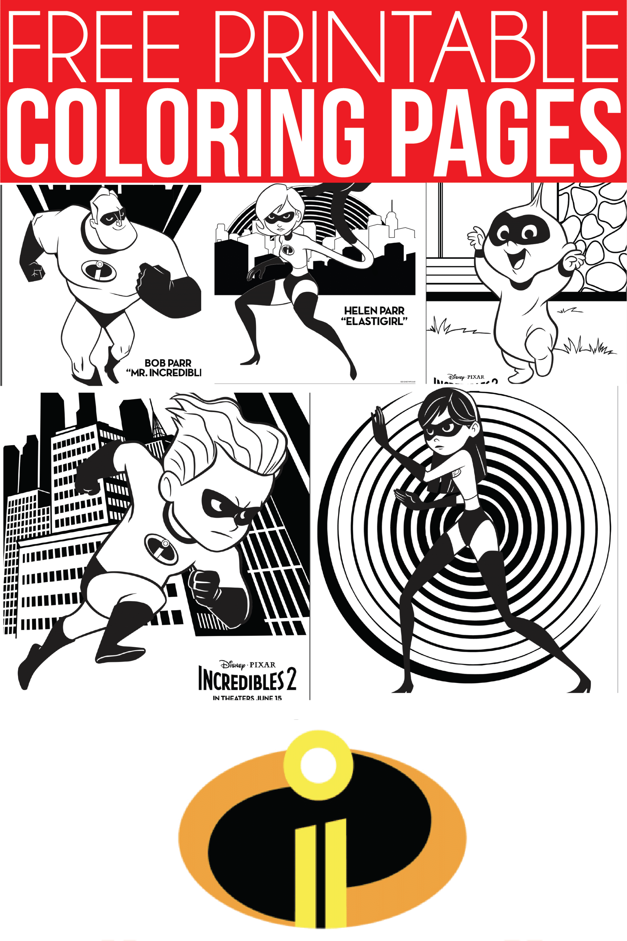 Incredibles 2 coloring pages, activity sheets, and more family fun for Disney lovers!
