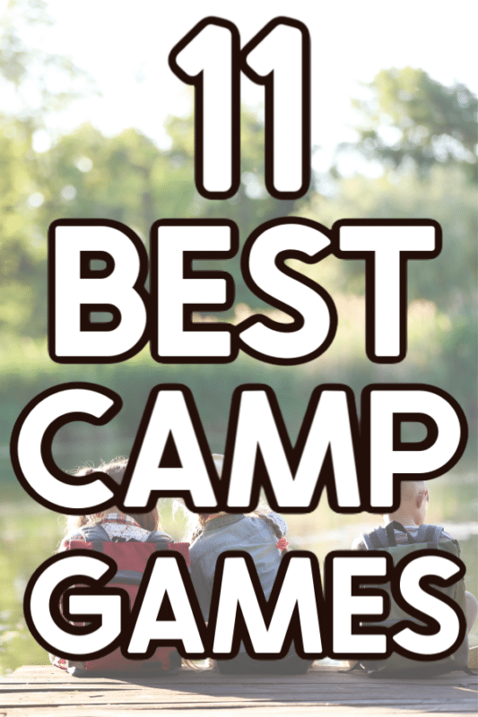 11 best camp games text on image
