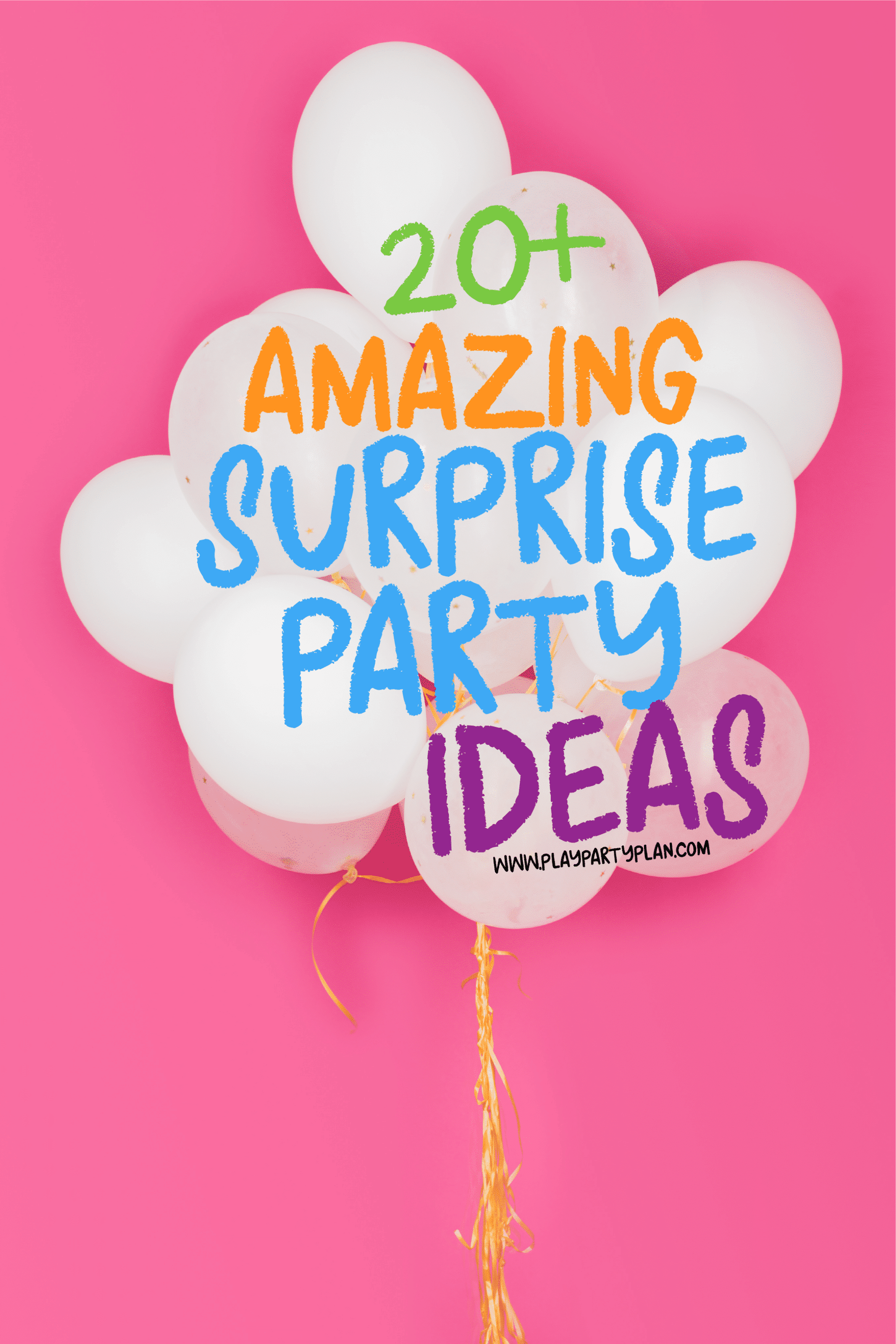 20 Surprisingly Easy Surprise Game Ideas Play Party Plan