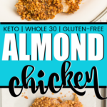 Healthy baked almond chicken recipe! It's easy, delicious, and great for anyone doing Whole 30, paleo, keto, or more! Or anyone just looking for delicious recipes for a quick dinner!