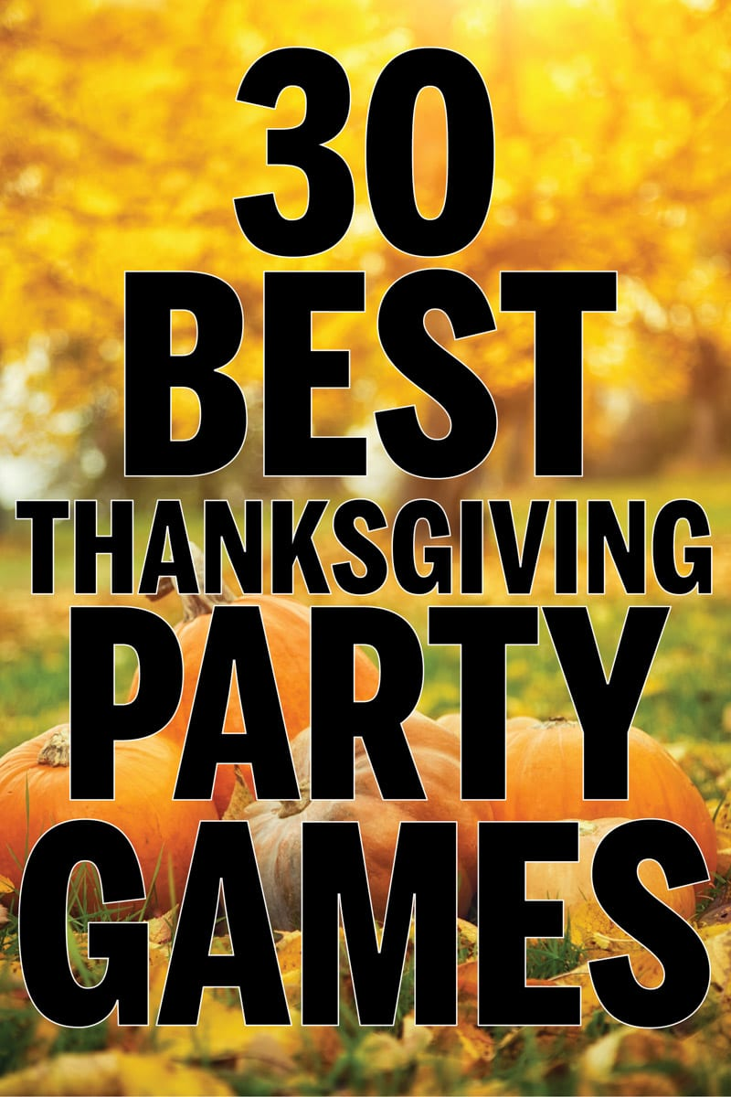 30 Best Thanksgiving Games For The Whole Family