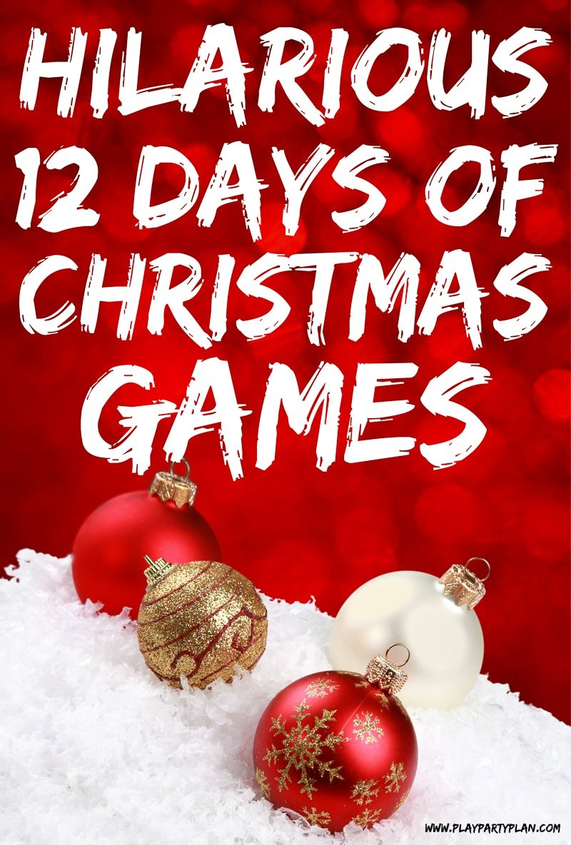 image regarding Words to 12 Days of Christmas Printable identify Hilarious 12 Times of Xmas Video games for All Ages