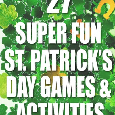 Easy St. Patrick's Day Activities and Games